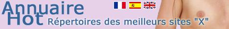 Annuaire de sites adultes sexy Gratuit de charme francophone qui traite d'annuaires sexys de sexe, de photos amateurs, d'histoires érotiques, de forums, de petites annonces, de ressources webxmasters et des sites adultes et hots du net